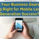 Is-Your-Business-Geared-Up-Right-for-Mobile-Lead-Generation-Success