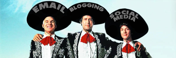 The Tres Amigos - Email, Blogging, and Social Media Marketing