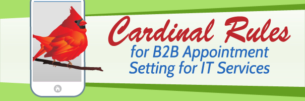 Cardinal Rules for B2B Appointment Setting for IT Services