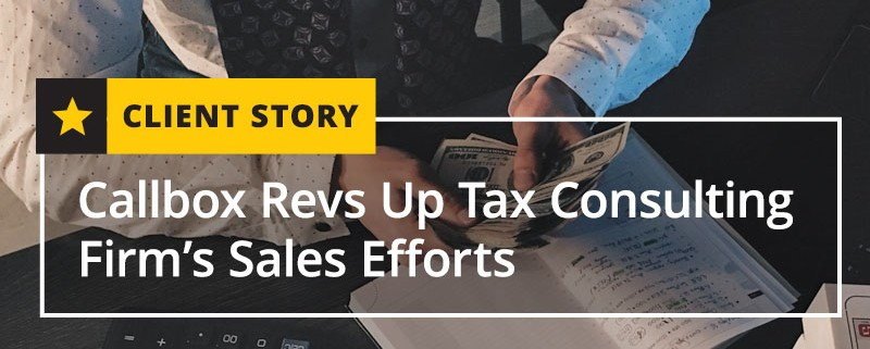 Callbox Revs Up Tax Consulting Firm's Sales Efforts