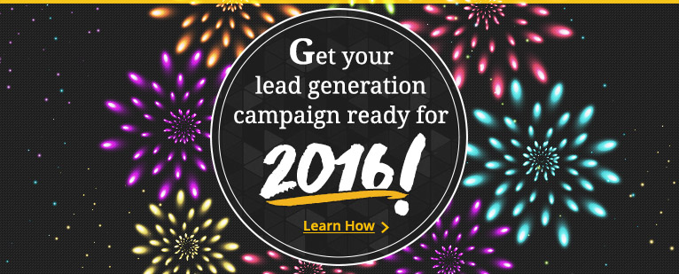 Get you Lead Generation Campaign Ready for 2016!
