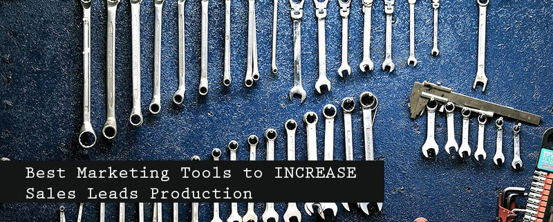 Best Marketing Tools to INCREASE Sales Leads Production