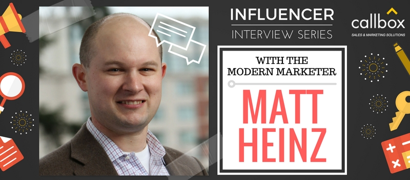 Influencer Interview Series with The Modern Marketer Matt Heinz