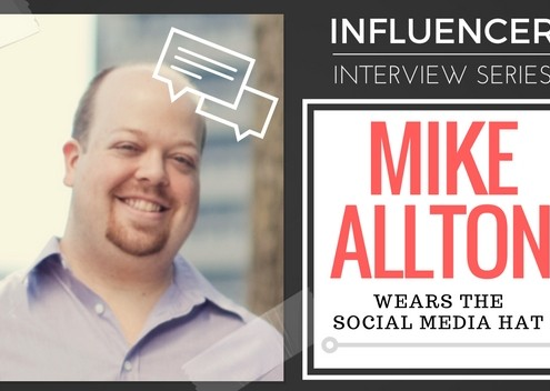 Influencer Interview Series: Mike Allton Wears The Social Media Hat