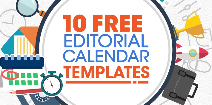 10 FREE Content Marketing Editorial Calendar