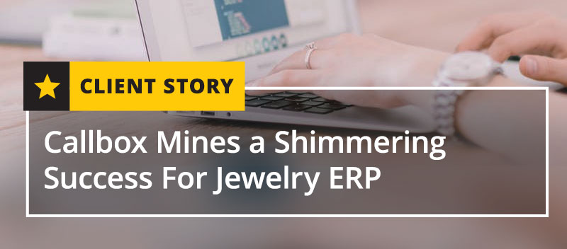 Callbox Mines a Shimmering Success for Jewelry [CASE STUDY]