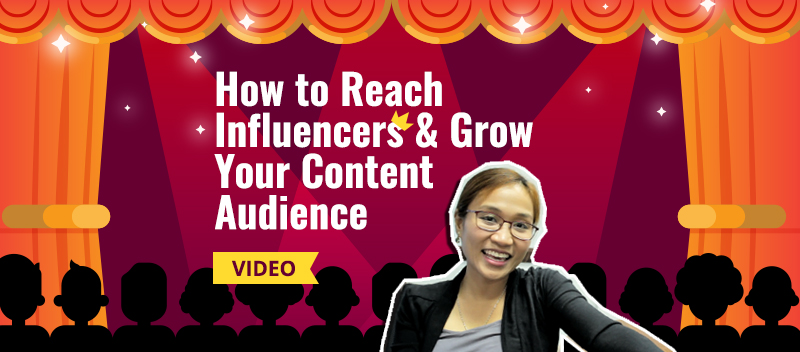 How to Reach Influencers and Grow Your Content Audience