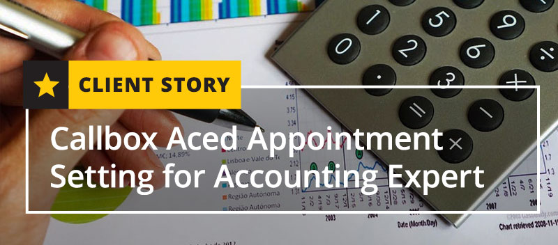 Callbox Aced Appointment Setting for Accounting Expert