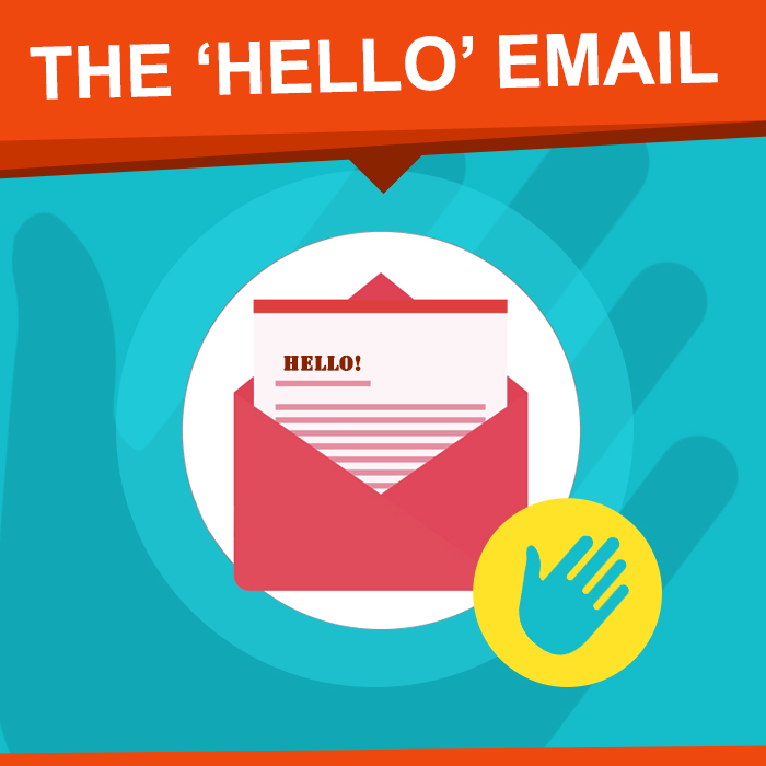 The Hello Email
