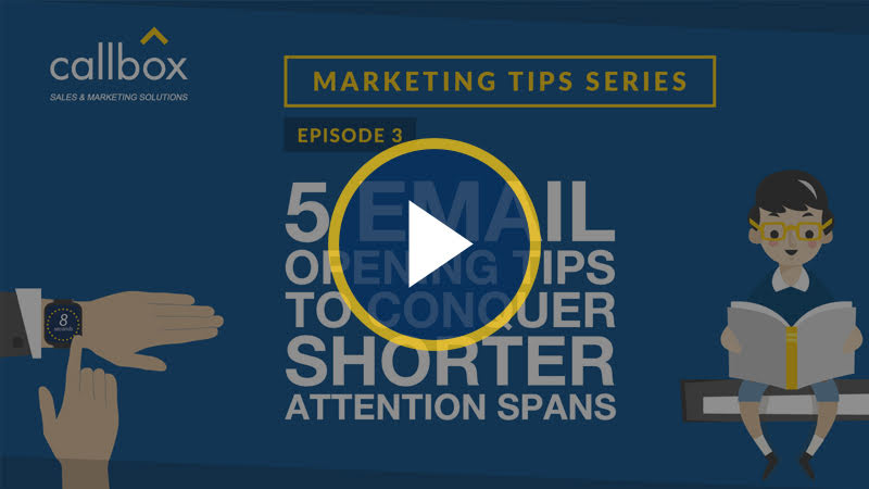 5 Email Opening Tips to Conquer Shorter Attention Spans