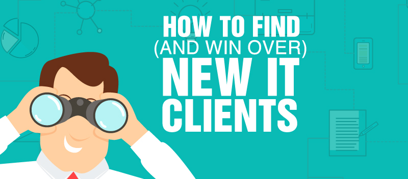 How to Find (and Win Over) New IT Clients
