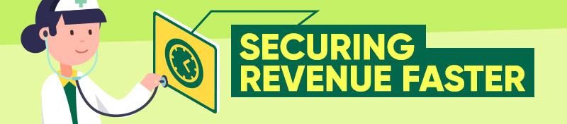Securing revenue faster