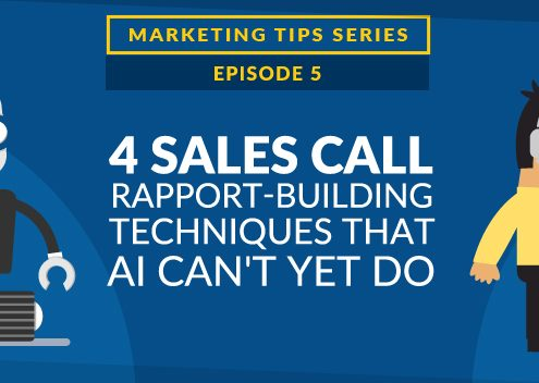 4 Sales Call Rapport-Building Techniques That AI Can't Yet Do [VIDEO]