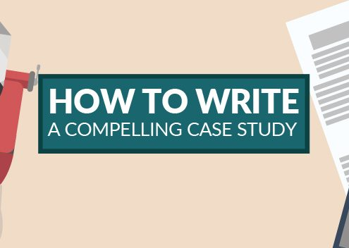 How to Write a Compelling Case Study