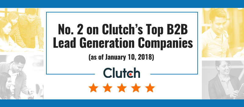 No. 2 on Clutch's Top B2B Lead Generation Companies (as of April 2, 2018)