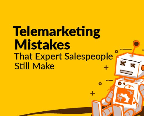 Telemarketing Mistakes That Expert Salespeople Still Make