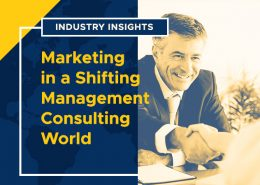 Industry Insights: Marketing in a Shifting Management Consulting World (Blog Image)