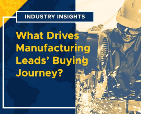 Industry-Insights-What-Drives-Manufacturing-Leads-Buying-Journey
