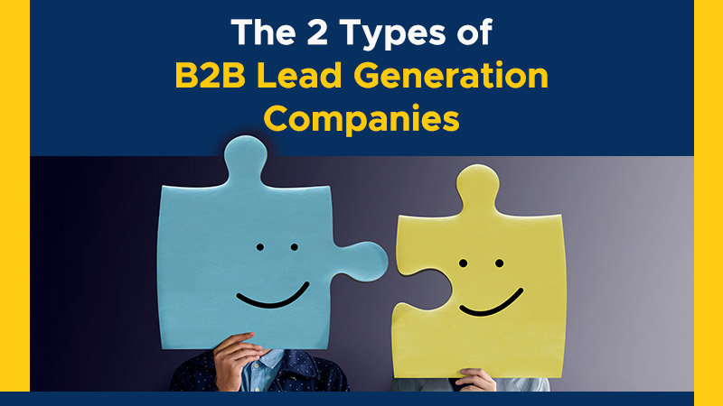The-2-Types-of-B2B-Lead-Generation-Companies (Blog Image)