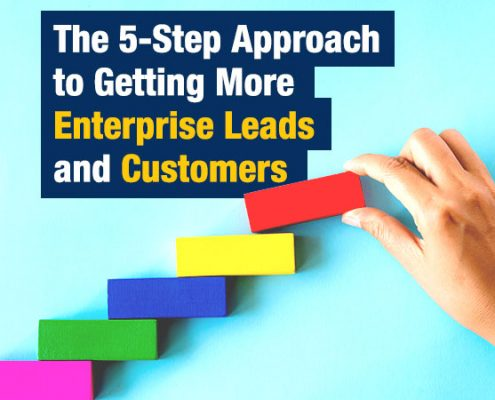 The-5-Step-Approach-to-Getting-More-Enterprise-Leads-and-Customers