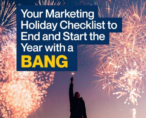 Your-Marketing-Holiday-Checklist-to-End-and-Start-the-Year-with-a-Bang (Blog Image)