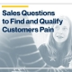 Sales-Questions-to-Find-and-Qualify-Customers-Pain