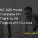 """Callbox Client Success Story image that says """"NZ B2B Media Company On Track to Hit Targets with Callbox"""""""