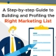 A-Step-by-step-Guide-to-Building-and-Profiling-the-Right-Marketing-List