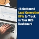 18 Outbound Lead Generation KPIs to Track in Your B2B Dashboard