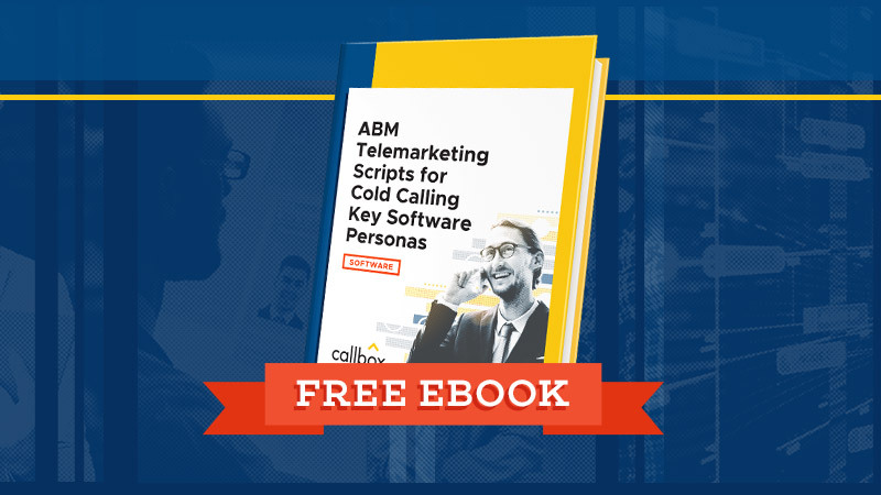 ABM-Telemarketing-Scripts-for-Cold-Calling-Key-Software-Personas-BG