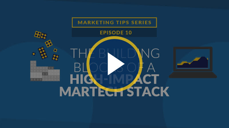 The Building Blocks of a High-Impact MarTech Stack