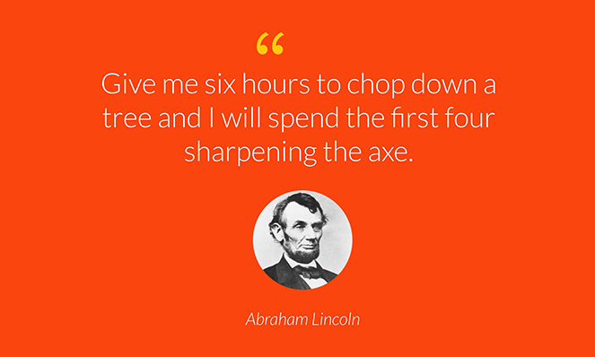 Photo with Abe Lincoln quote about preparation