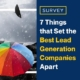 Survey: 7 Things that Set the Best Lead Generation Companies Apart