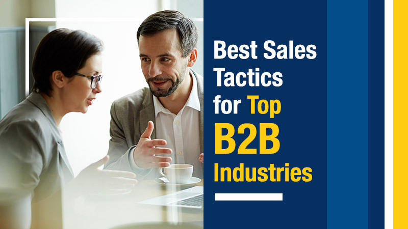 Best Sales Tactics for Top B2B Industries (Featured Image)