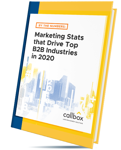 By the Numbers: Marketing Stats that Drive Top B2B Industries in 2019 eBook Cover