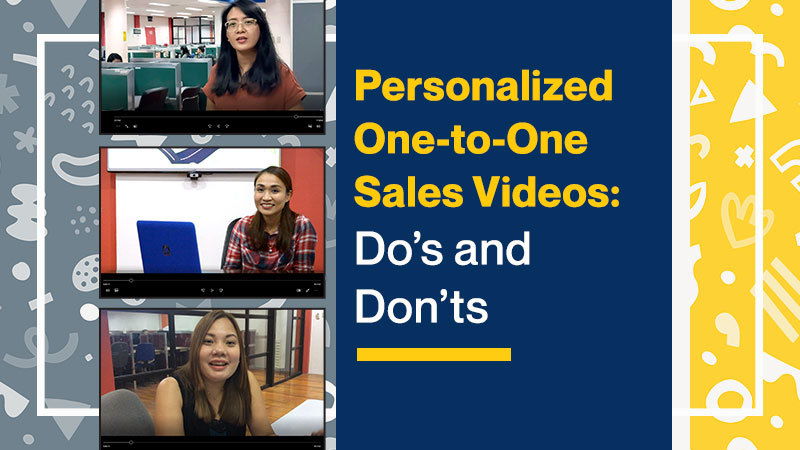 Personalized One-to-One Sales Videos: Do's and Don'ts