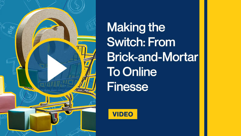 Making-the-Switch-From-Brick-and-Mortar-To-Online-Finesse