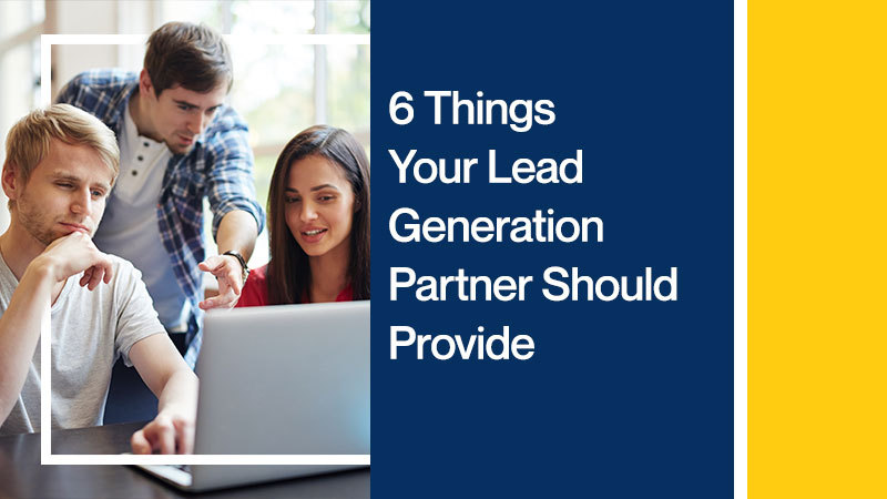 6-Things-Your-Lead-Generation-Partner-Should-Provide