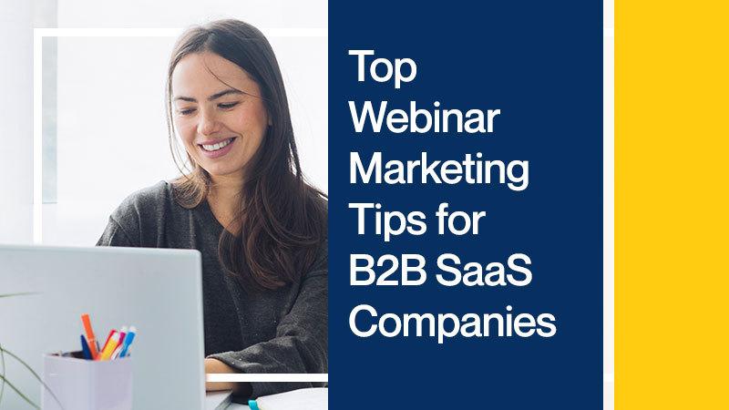 Top-Webinar-Marketing-Tips-for-B2B-SaaS-Companies