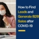 How to Find Leads and Generate B2B Sales after COVID-19