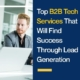 Top B2B Tech Services That Will Find Success Through Lead Generation