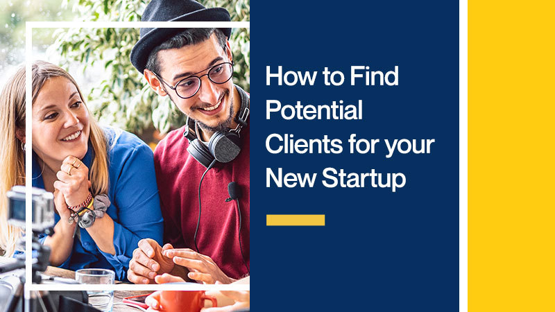 How-to-Find-Potential-Clients-for-your-New-Startup
