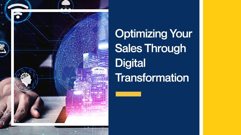 Optimizing-Your-Sales-Through-Digital-Transformation