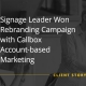 Signage Leader Won Rebranding Campaign with Callbox Account-based Marketing