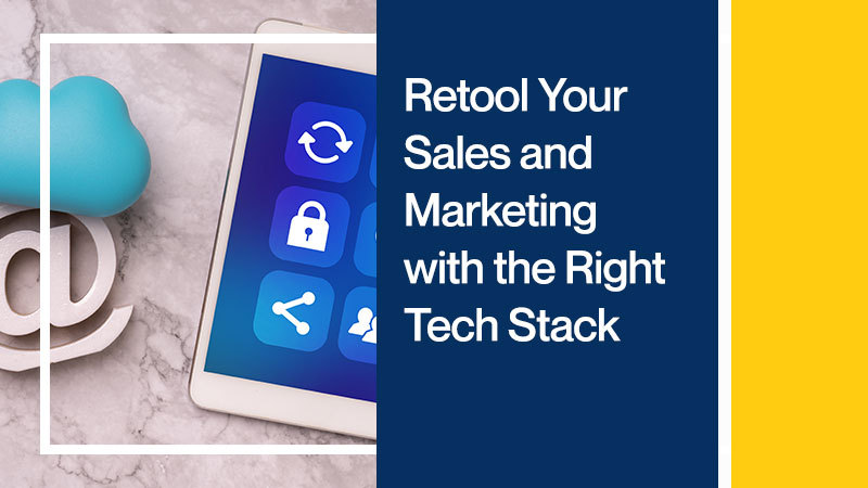 Retool-Your-Sales-and-Marketing-with-the-Right-Tech-Stack