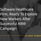 Software Healthcare Firm, Ready To Explore New Markets After Successful ABM Campaign