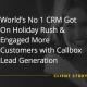 """Client Story image that says """"World's No .1 CRM Got On Holiday Rush & Engaged More Customers with Callbox Lead Generation"""""""