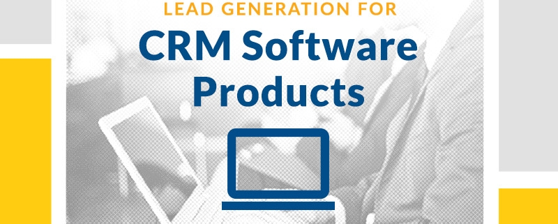 Lead Generation for CRM Software Products