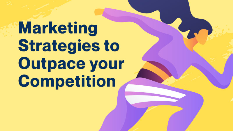 Marketing-Strategies-to-Outpace-your-Competition