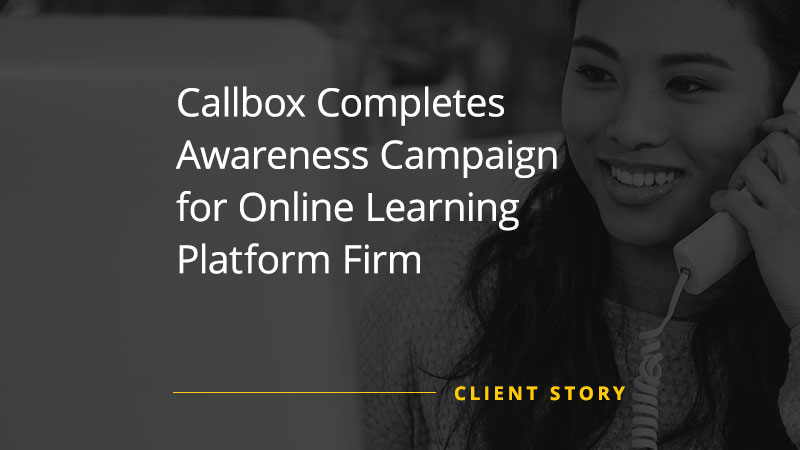 Callbox Completes Awareness Campaign for Online Learning Platform Firm